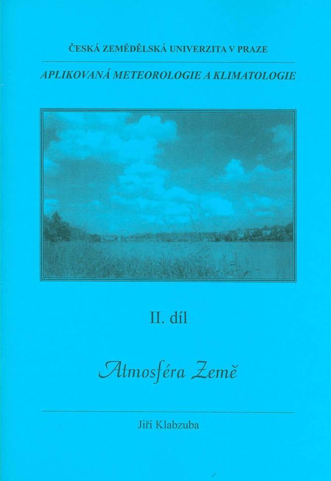 Aplikovaná meteorologie a klimatologie II. díl - Atmosféra Země