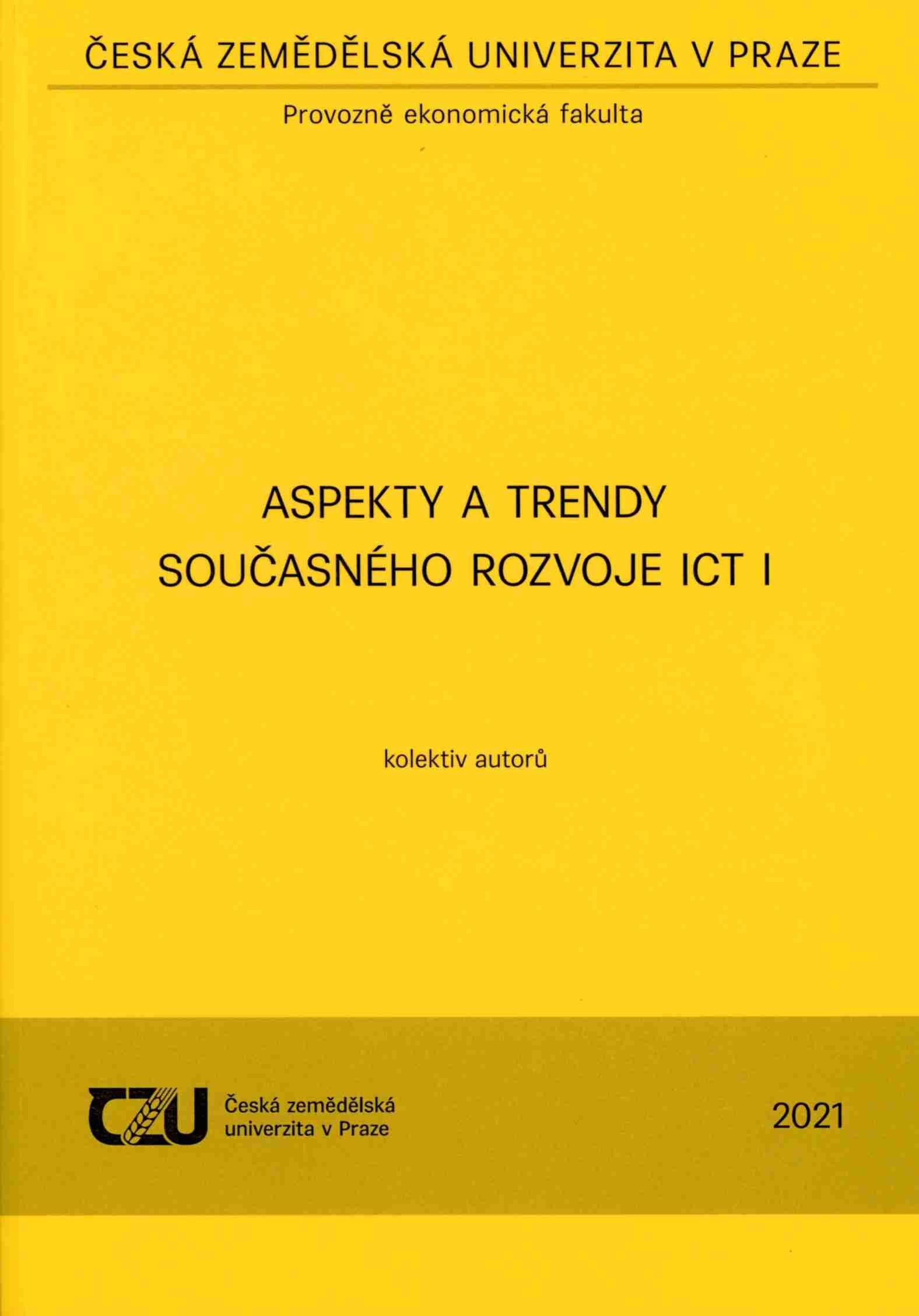 Aspekty a trendy současného rozvoje ICT I