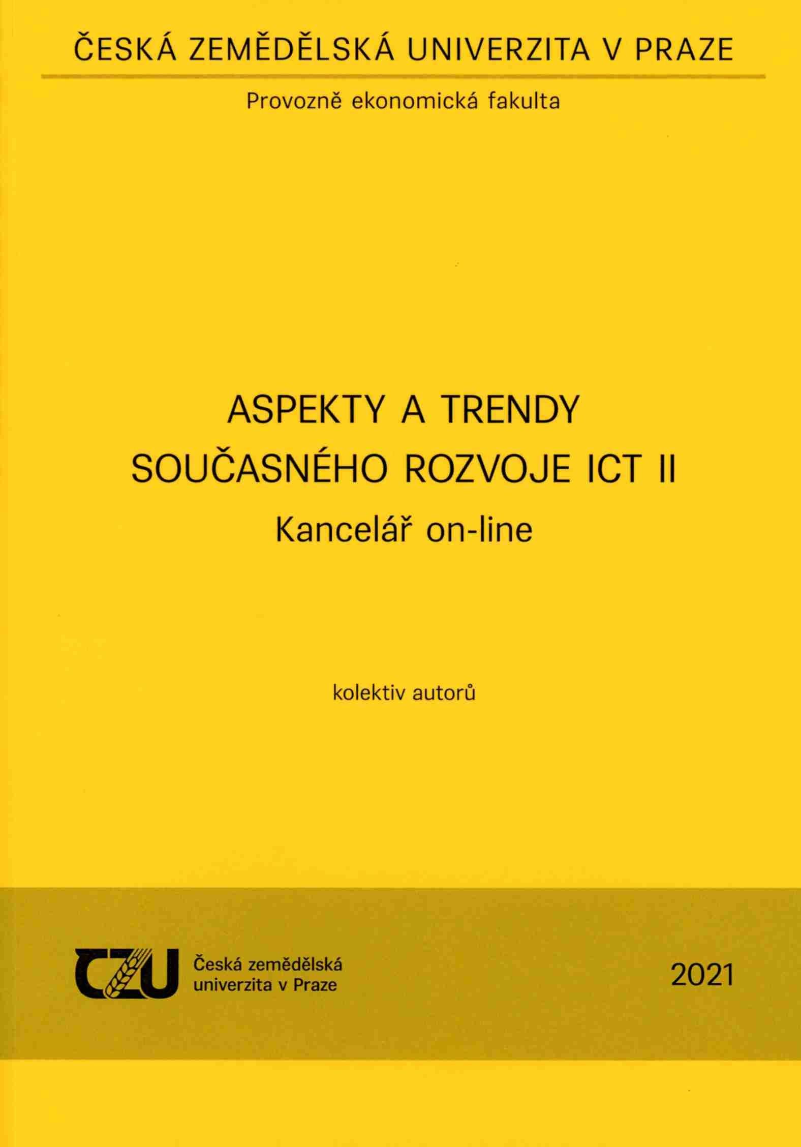 Aspekty a trendy současného rozvoje ICT II Kancelář on-line