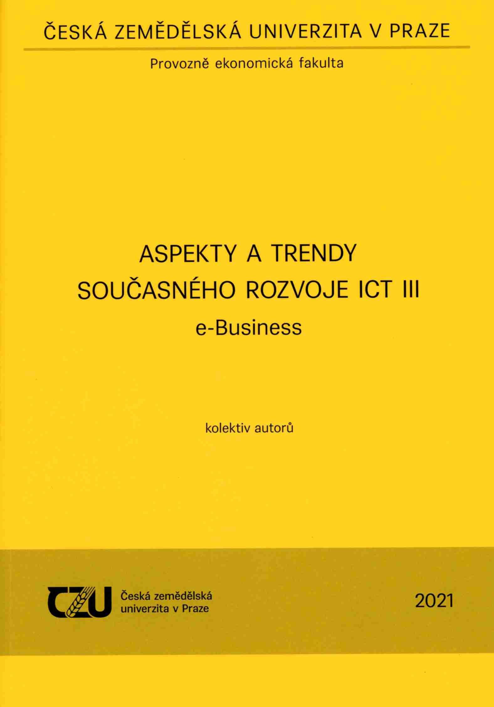 Aspekty a trendy současného rozvoje ICT III e-Business