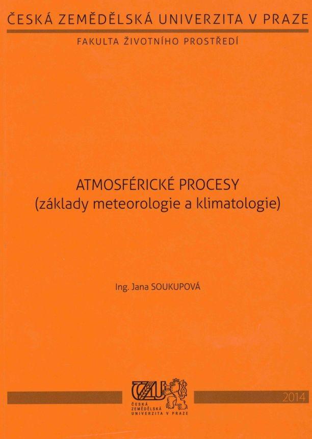 Atmosférické procesy (základy meteorologie a klimatologie)