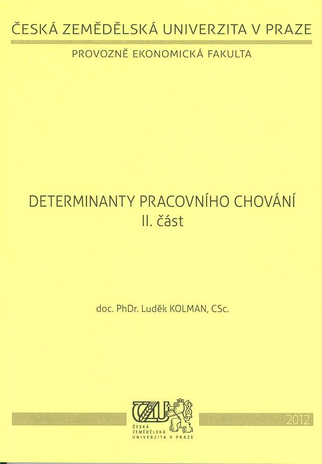 Determinanty pracovního chování II. část