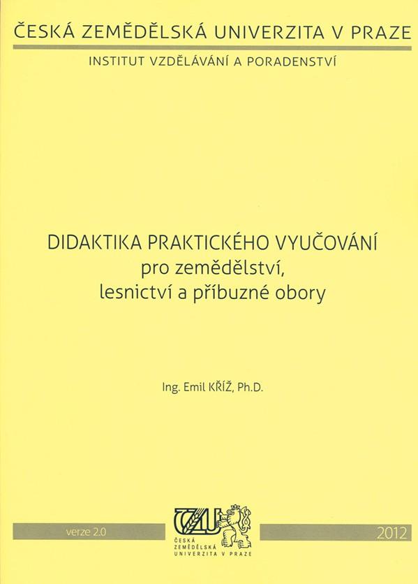 Didaktika praktického vyučování pro zemědělství, lesnictví a příbuzné obory