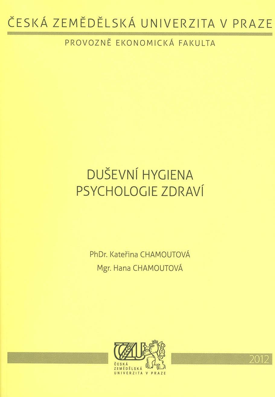 Duševní hygiena. Psychologie zdraví