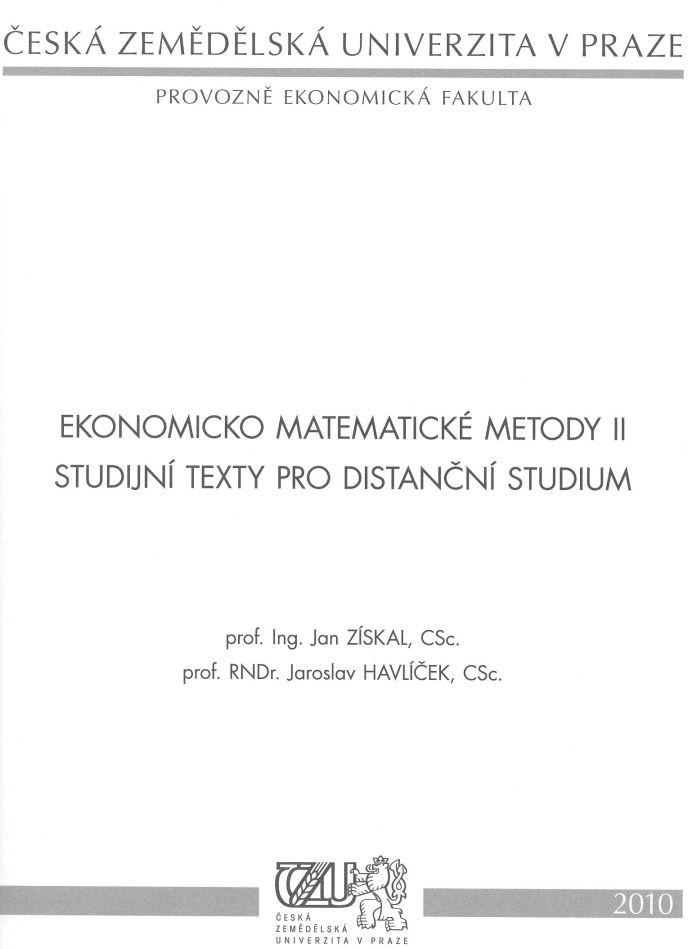 Ekonomicko matematické metody II - studijní texty pro distanční studium