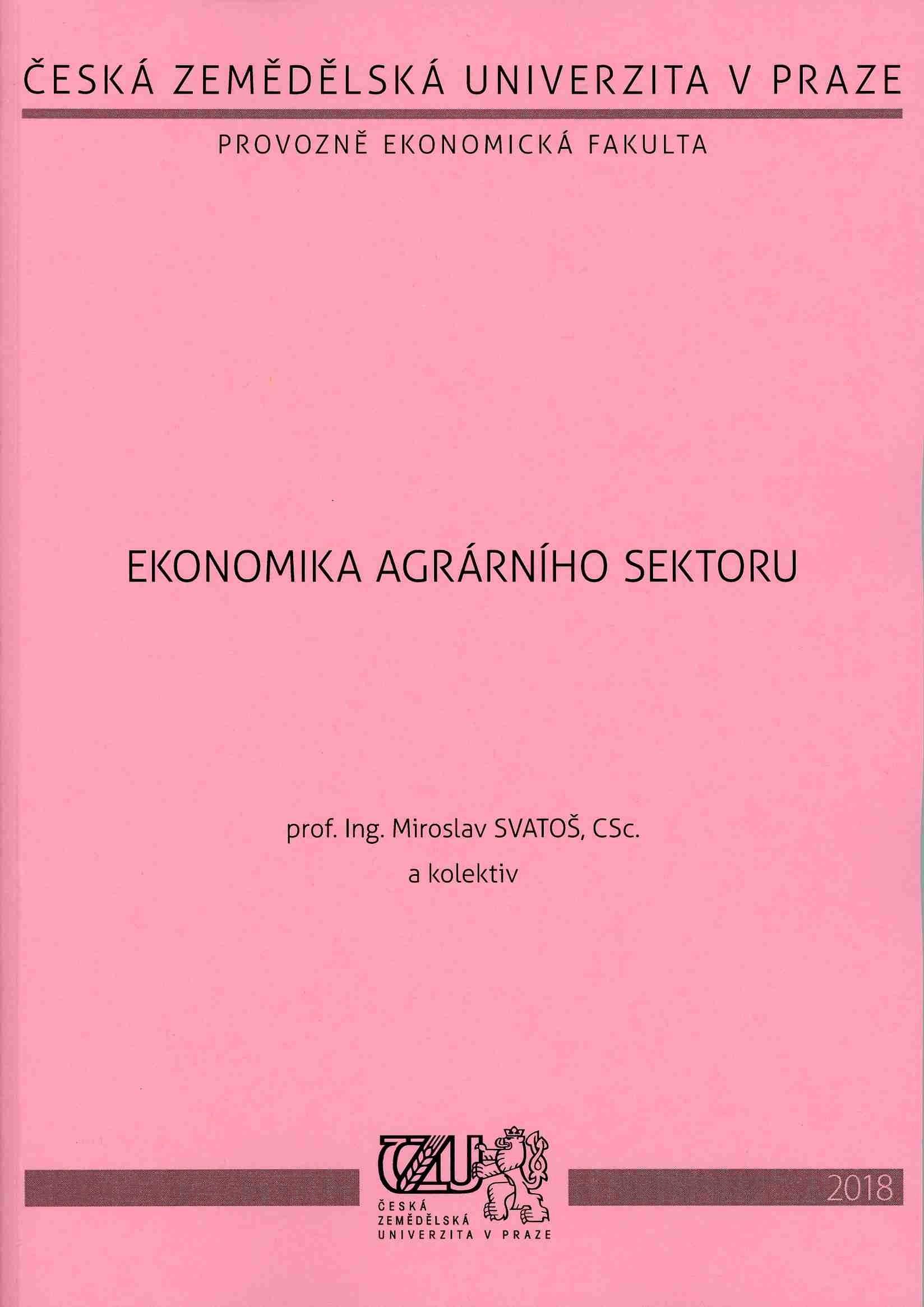 Ekonomika agrárního sektoru (vybraná témata)