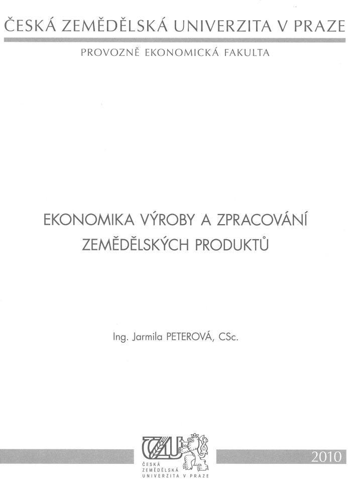 Ekonomika výroby a zpracování zemědělských produktů