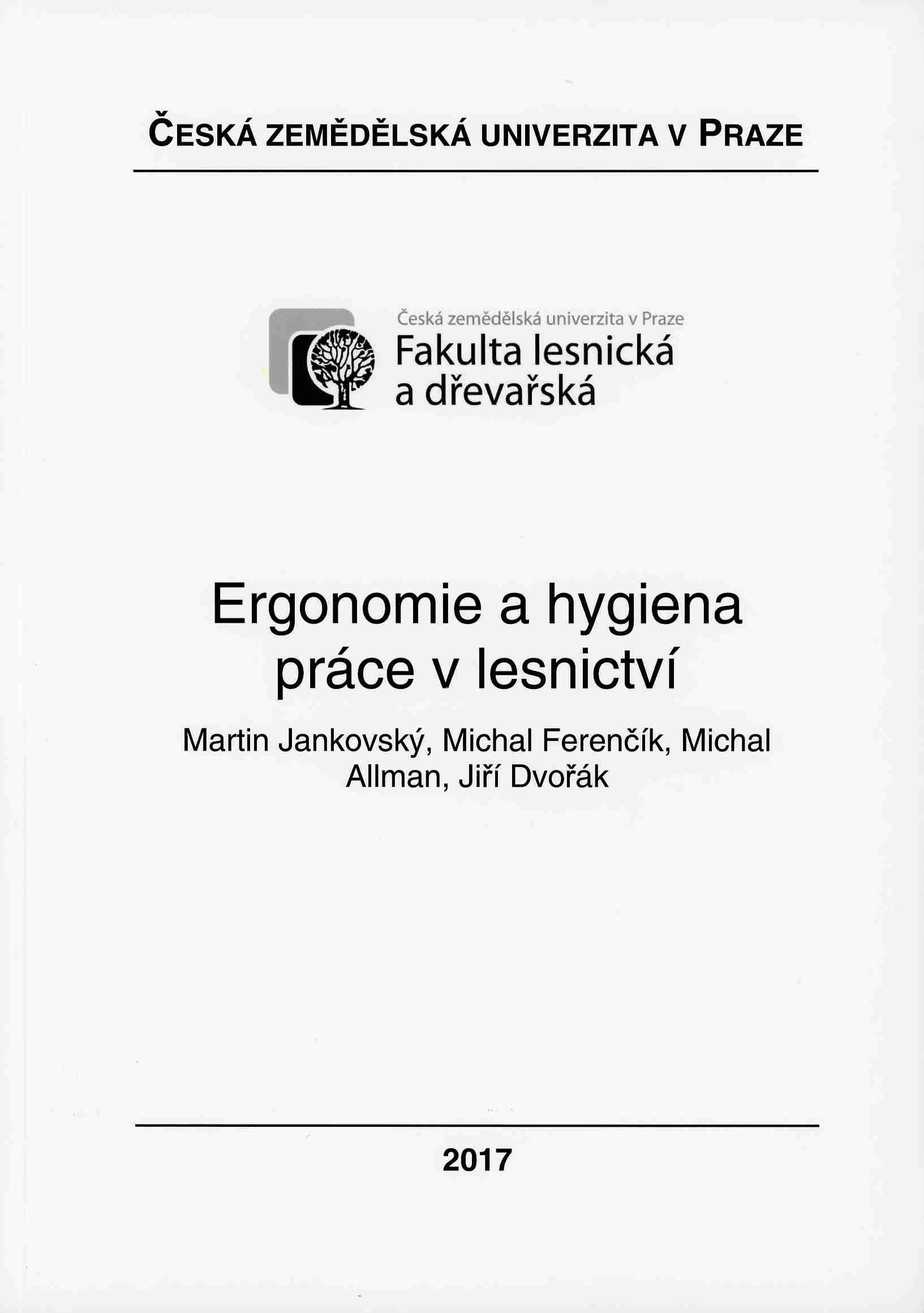 Ergonomie a hygiena práce v lesnictví