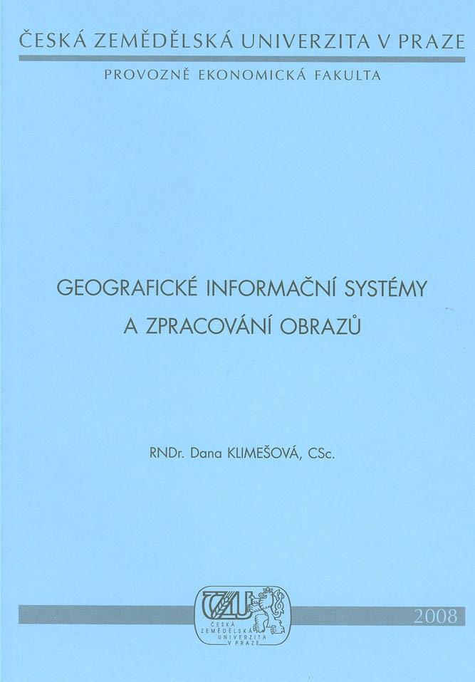 Geografické informační systémy a zpracování obrazů