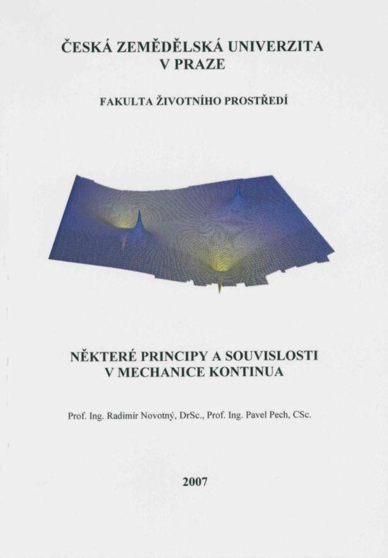 Některé principy a souvislosti v mechanice kontinua