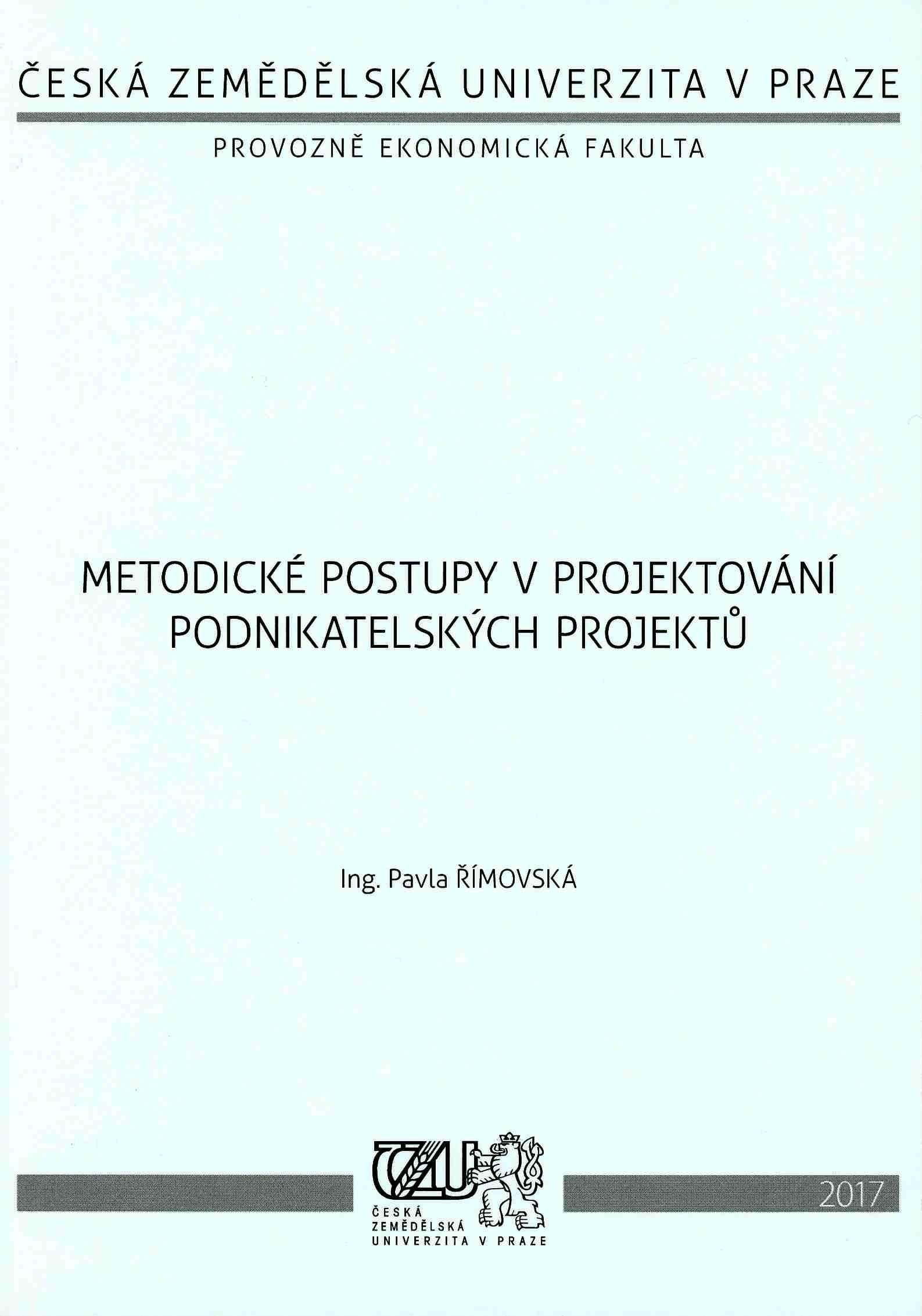Metodické postupy v projektování podnikatelských projektů