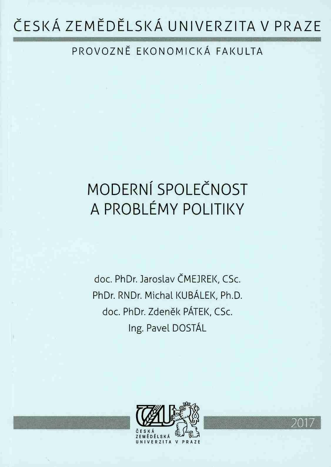 Moderní společnost a problémy politiky