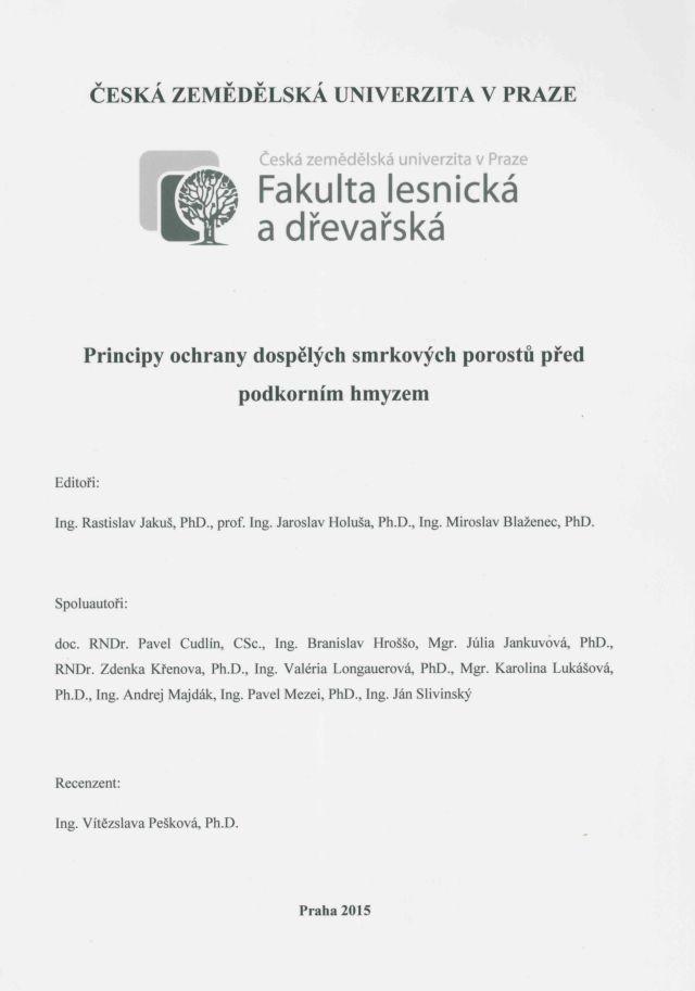 Principy ochrany dospělých smrkových porostů před podkorním hmyzem