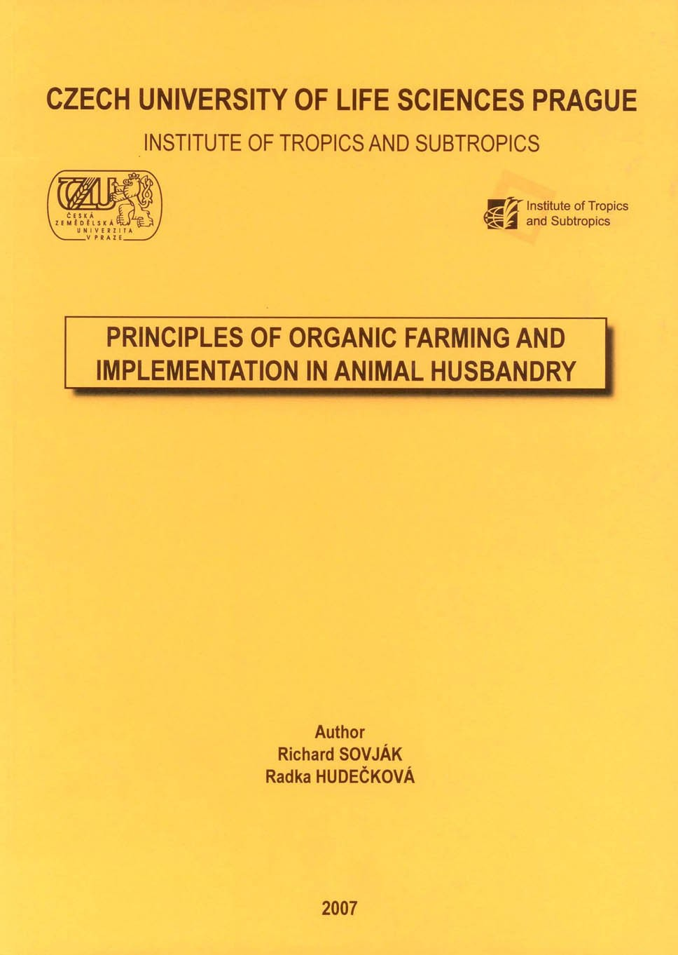 Principles of Organic Farming and Implementation in Animal Husbandry