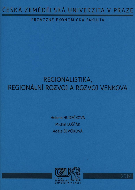 Regionalistika, regionální rozvoj a rozvoj venkova