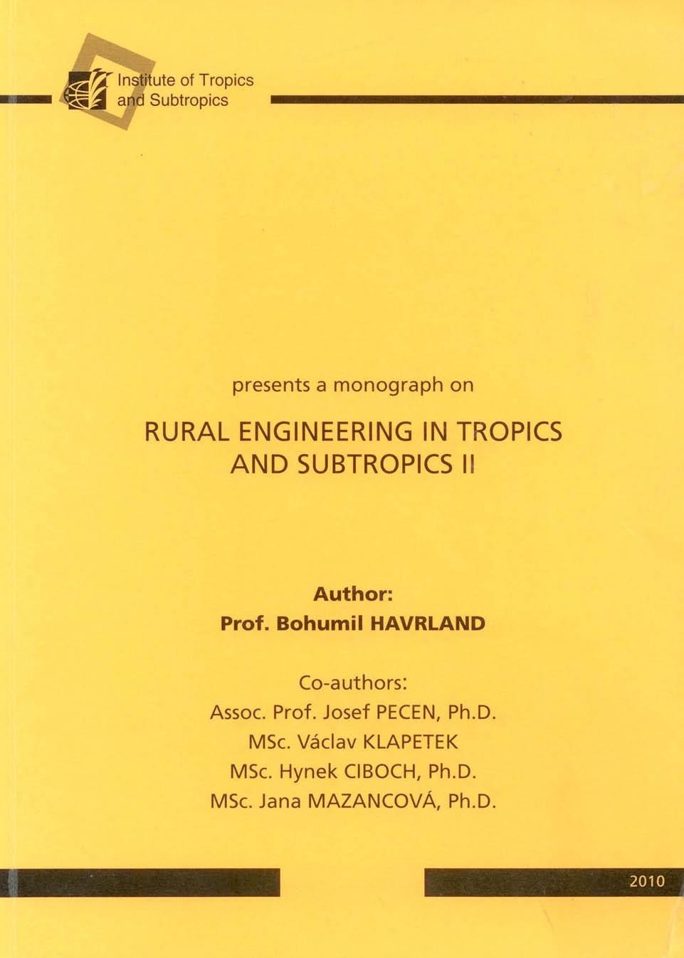 Rural Engineering in Tropics and Subtropics II