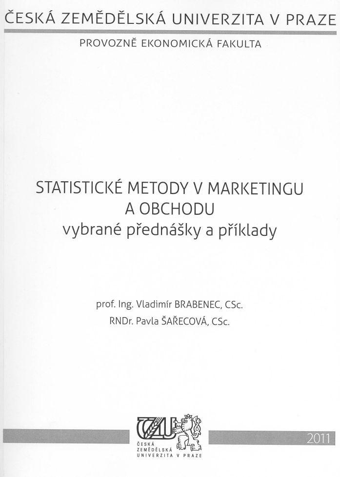 Statistické metody v marketingu a obchodu - vybrané přednášky a příklady