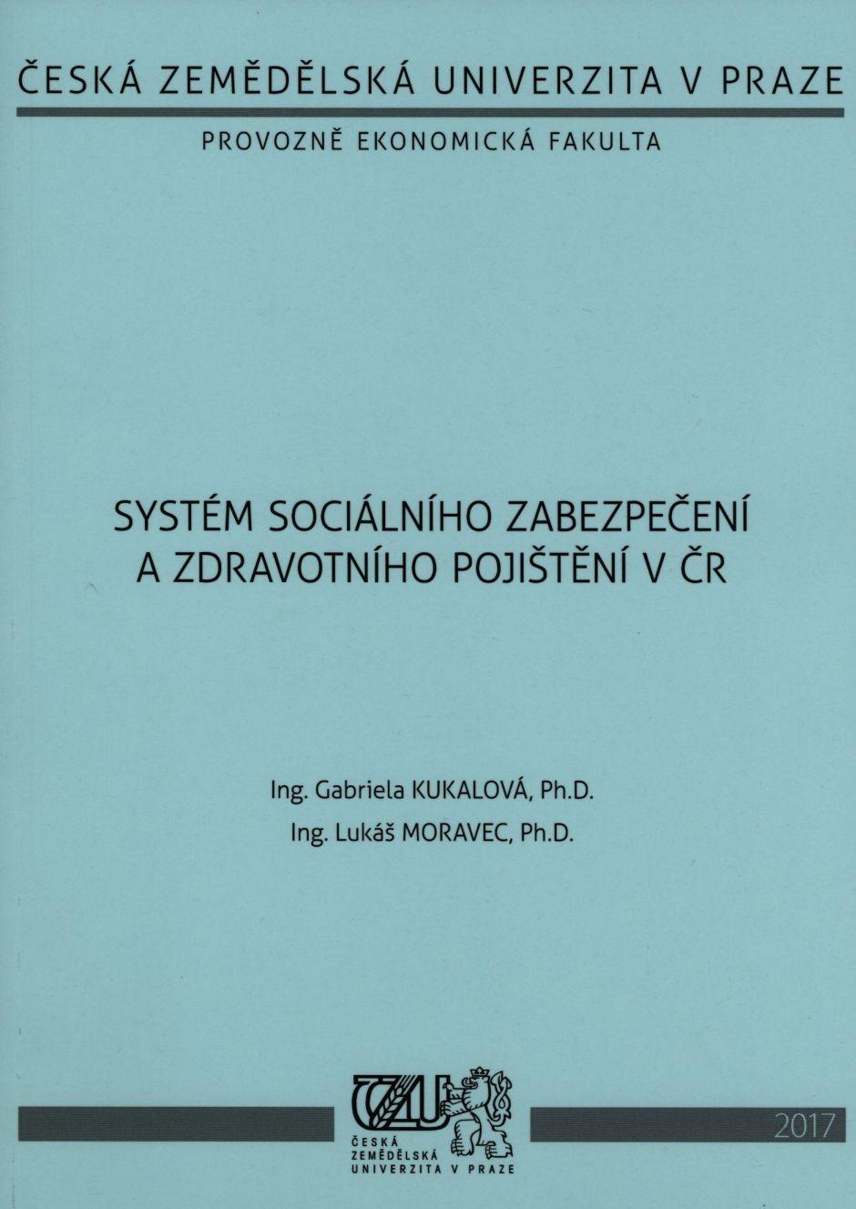 Systém sociálního zabezpečení a zdravotního pojištění v ČR