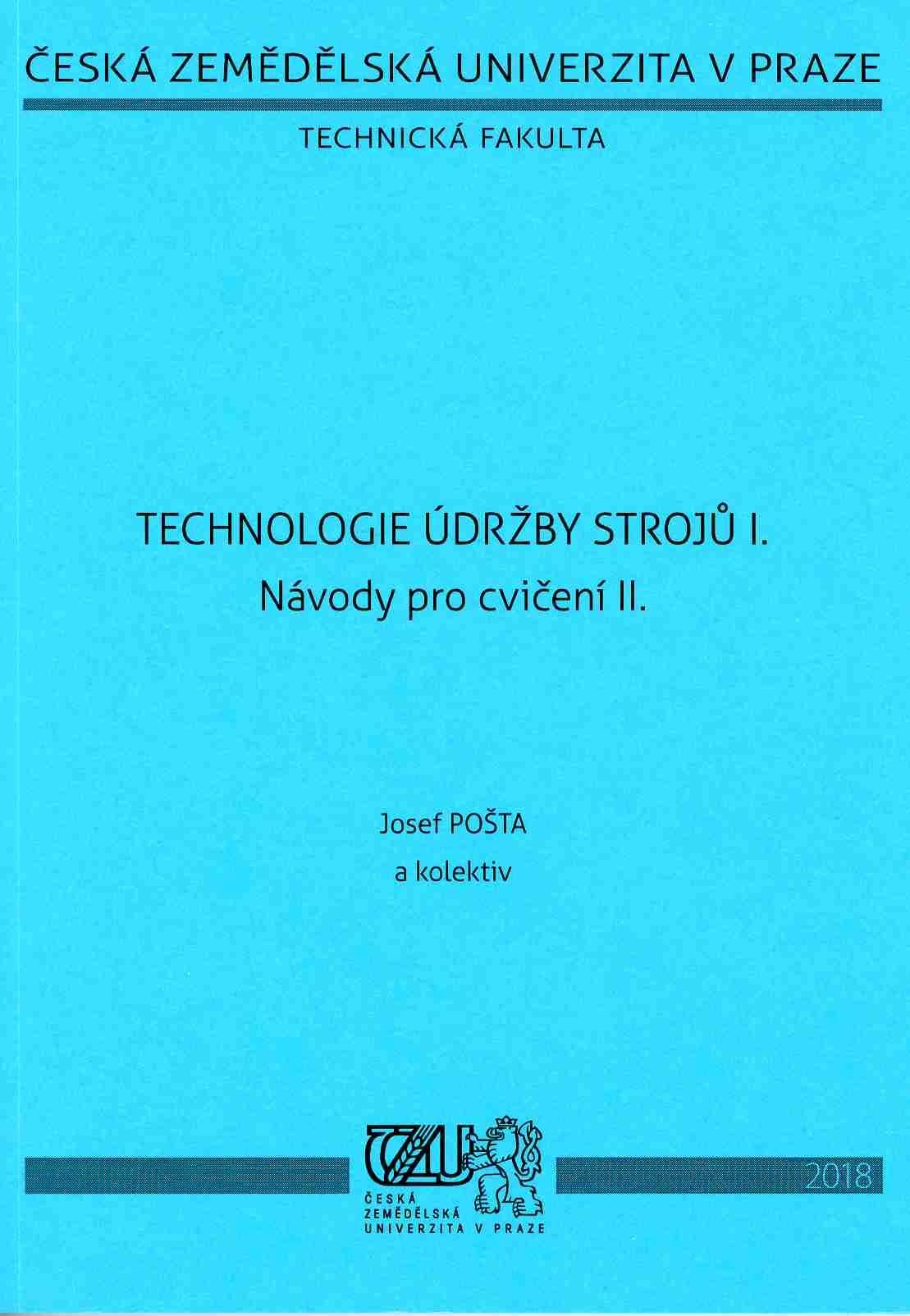 Technologie údržby strojů I. - Návody pro cvičení II.