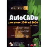 Mistrovství v AutoCADu pro verze 2004 až 2006