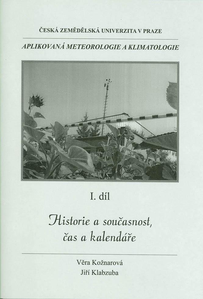 Aplikovaná meteorologie a klimatologie I. díl - Historie a současnost, čas a kalendáře