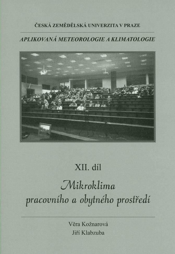 Aplikovaná meteorologie a klimatologie XII. díl - Mikroklima pracovního a obytného prostředí