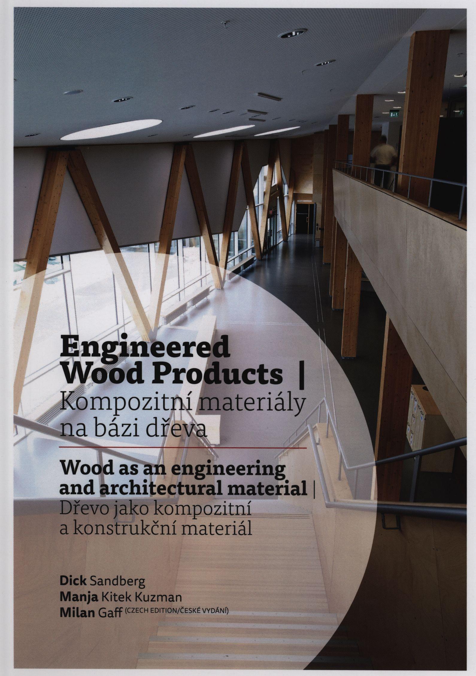 Kompozitní materiály na bázi dřeva - dřevo jako kompozitní a konstrukční materiál