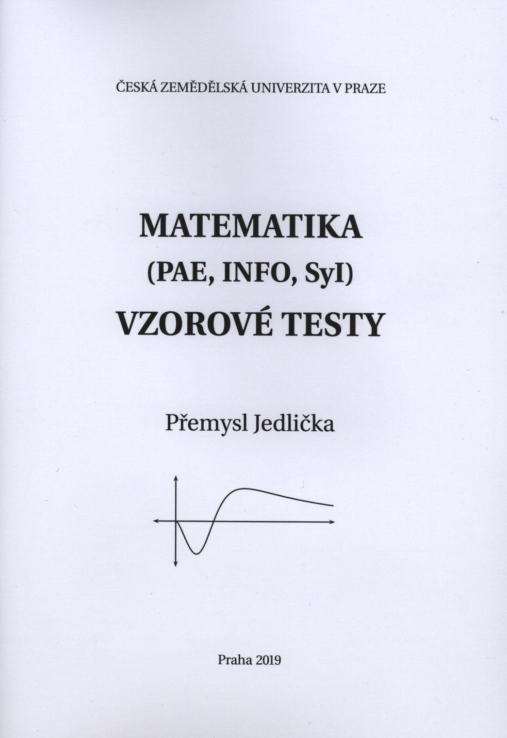 Matematika (PAE, INFO, Syl) - vzorové testy