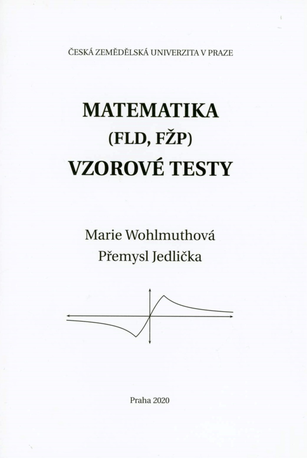 Matematika (FLD, FŽP) - vzorové testy