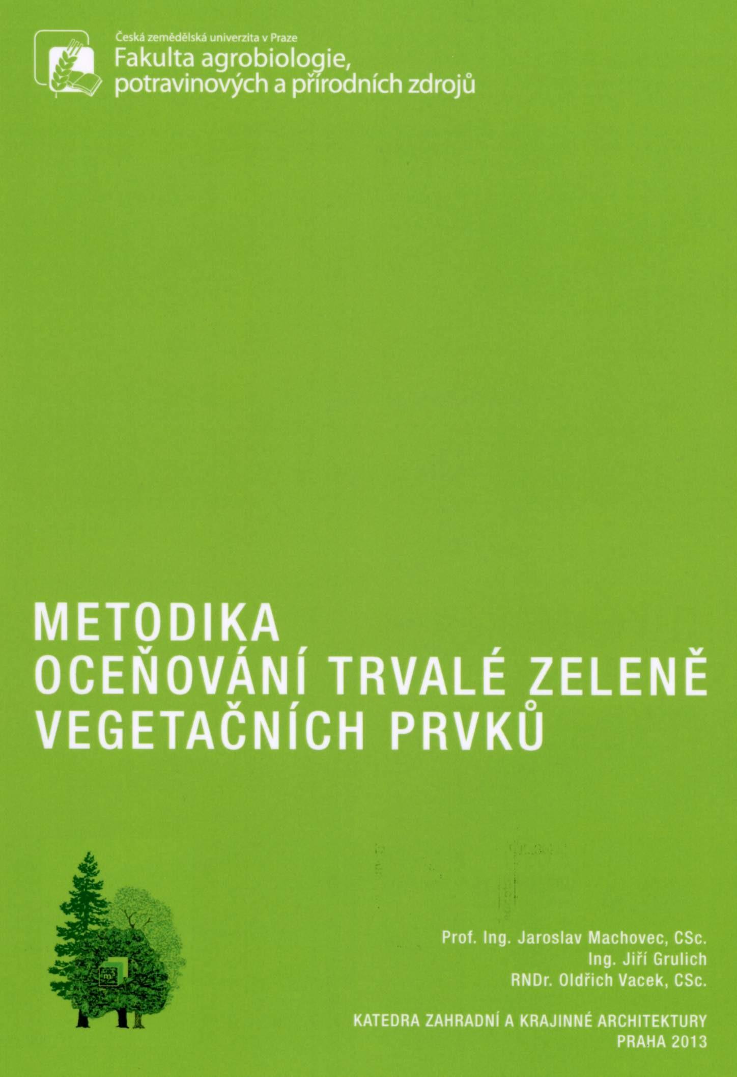 Metodika oceňování trvalé zeleně vegetačních prvků