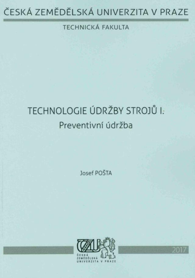 Technologie údržby strojů I. - Preventivní údržba