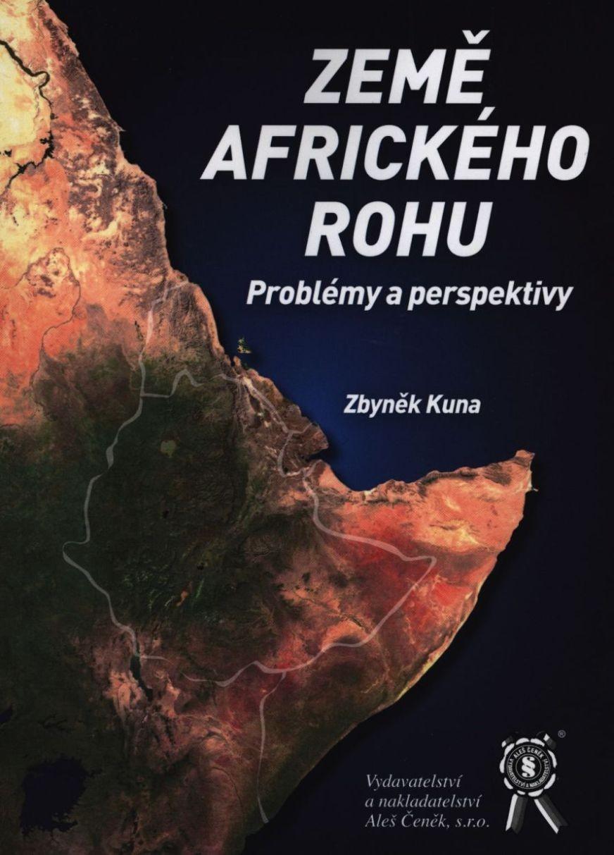 Země Afrického rohu. Problémy a perspektivy.