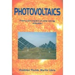 Photovoltaics - Theory and practice of solar energy utilization